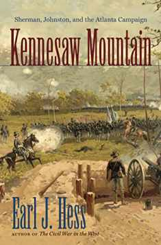 Kennesaw Mountain: Sherman, Johnston, and the Atlanta Campaign (Civil War America)