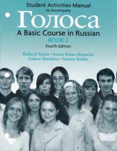 Student Activities Manual to Accompany Golosa Book 2: A Basic Course in Russian (Bk. 2) (Russian Edition)