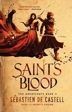 Saint's Blood (The Greatcoats, 3)
