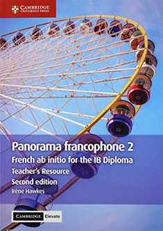 Panorama francophone 2 Teacher's Resource with Cambridge Elevate: French ab initio for the IB Diploma (French Edition)