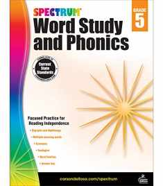 Spectrum Grade 5 Word Study and Phonics Workbook—5th Grade State Standards for Vocabulary, Acronyms, Spelling With Answer Key for Homeschool or Classroom (176 pgs)