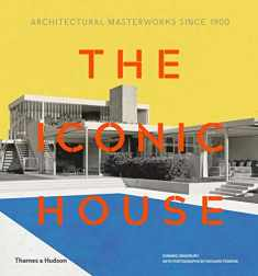 Iconic House 2e: Architectural Masterworks Since 1900