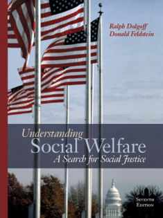 Understanding Social Welfare: A Search for Social Justice (7th Edition)