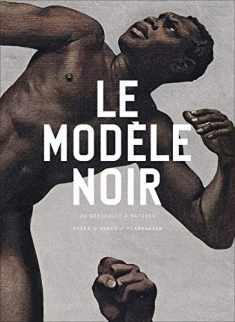 Le modèle noir: De Géricault à Matisse (Art) (French Edition)