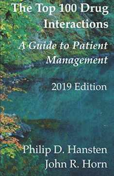 The Top 100 Drug Interactions: A Guide to Patient Management