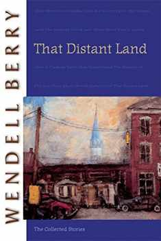 That Distant Land: The Collected Stories (Port William)