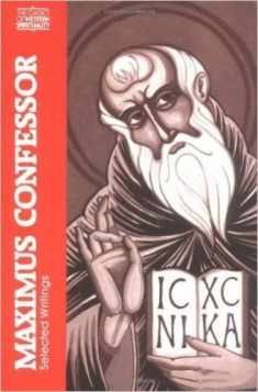 Maximus the Confessor: Selected Writings (Classics of Western Spirituality (Paperback)) (English and Ancient Greek Edition)