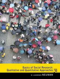 Basics of Social Research: Qualitative and Quantitative Approaches (3rd Edition)