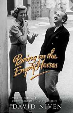 Bring on the Empty Horses (Hodder Great Reads)