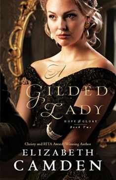 Gilded Lady (Hope and Glory)