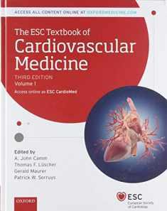 The ESC Textbook of Cardiovascular Medicine (The European Society of Cardiology Series) Volume 1 & 2