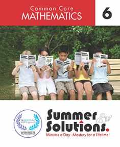 Summer Solutions Common Core Mathematics Level 6