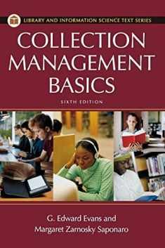 Collection Management Basics, 6th Edition (Library and Information Science Text)