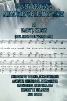 Fanny Crosby's Memories of Eighty Years