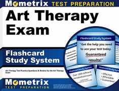 Art Therapy Exam Flashcard Study System: Art Therapy Test Practice Questions & Review for the Art Therapy Exam (Cards)