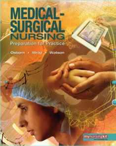 Medical Surgical Nursing: Preparation for Practice, Combined Volume
