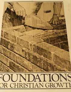 Foundations for Christian Growth: Grace World Outreach Church