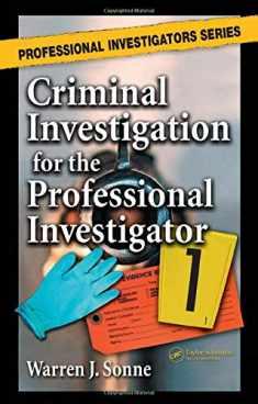 Criminal Investigation for the Professional Investigator (Professional Investigators Series)