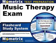 Music Therapy Exam Flashcard Study System: MT-BC Test Practice Questions & Review for the Music Therapist, Board-Certified Examination (Cards)