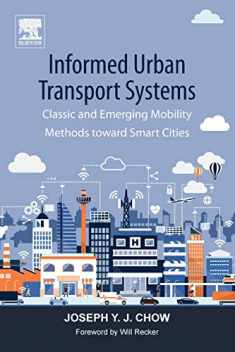 Informed Urban Transport Systems: Classic and Emerging Mobility Methods toward Smart Cities
