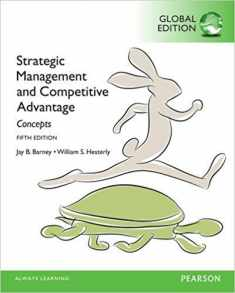 Strategic Management and Competitive Advantage Concepts, Global Edition