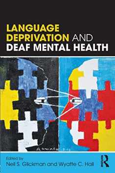 Language Deprivation and Deaf Mental Health