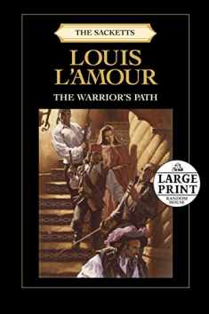 The Warrior's Path: The Sacketts (Sacketts (Unnumberd Pb))