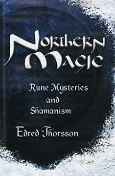 Northern Magic: Rune Mysteries and Shamanism (Llewellyn's World Religion & Magick)