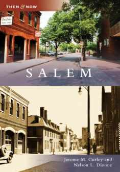 Salem (Then and Now)