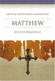 Matthew: Smyth & Helwys Bible Commentary