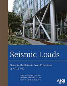 Seismic Loads: Guide to the Seismic Load Provisions of Asce 7-16 (Asce Press)