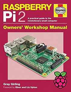 Raspberry Pi 2 Manual: A practical guide to the revolutionary small computer (Haynes Manuals)