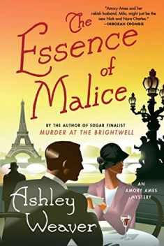 The Essence of Malice: An Amory Ames Mystery (An Amory Ames Mystery, 4)