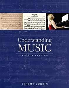 Understanding Music (8th Edition)