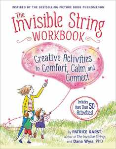 The Invisible String Workbook: Creative Activities to Comfort, Calm, and Connect