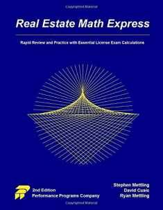 Real Estate Math Express: Rapid Review and Practice with Essential License Exam Calculations