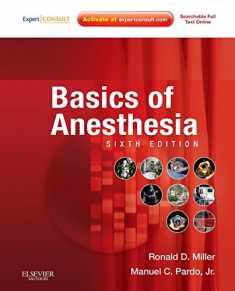 Basics of Anesthesia (Expert Consult Title: Online + Print)
