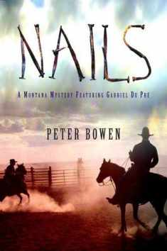 Nails (Gabriel Du Pre Mystery)