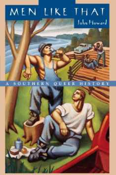 Men Like That: A Southern Queer History
