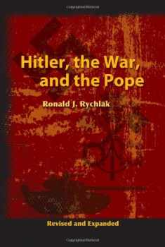 Hitler, the War, and the Pope
