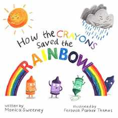 How the Crayons Saved the Rainbow (1)