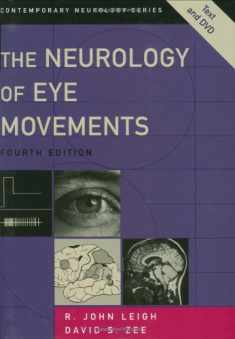 The Neurology of Eye Movements (Contemporary Neurology Series, 70)