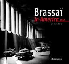 Brassai in America (Langue anglaise)