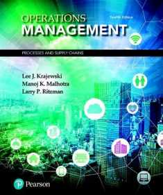 Operations Management: Processes and Supply Chains (What's New in Operations Management)