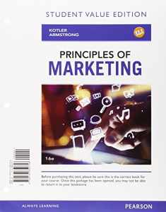 Principles of Marketing, Student Value Edition Plus MyLab Marketing with Pearson eText -- Access Card Package (16th Edition)