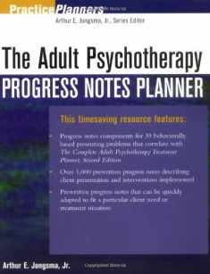 The Adult Psychotherapy Progress Notes Planner (PracticePlanners)