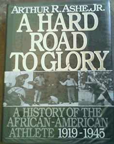 A Hard Road to Glory: A History of the African-American Athlete, 1919-1945
