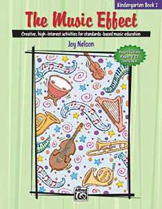 The Music Effect, Bk 2: Comb Bound Book & CD
