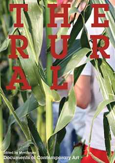 The Rural (Whitechapel: Documents of Contemporary Art)