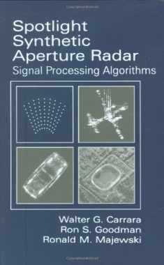 Spotlight Synthetic Aperture Radar: Signal Processing Algorithms (Artech House Remote Sensing Library)